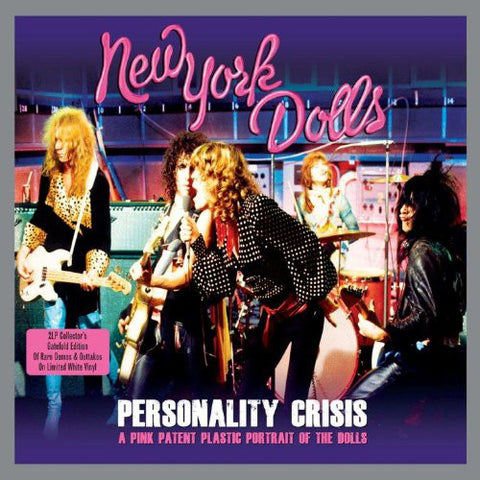 New York Dolls ‎– Personality Crisis - A Pink Patent Plastic Portrait Of The Dolls : Vinyl Vault ‎– VV2LP001 : 2 × Vinyl, LP, Compilation, Limited Edition, White