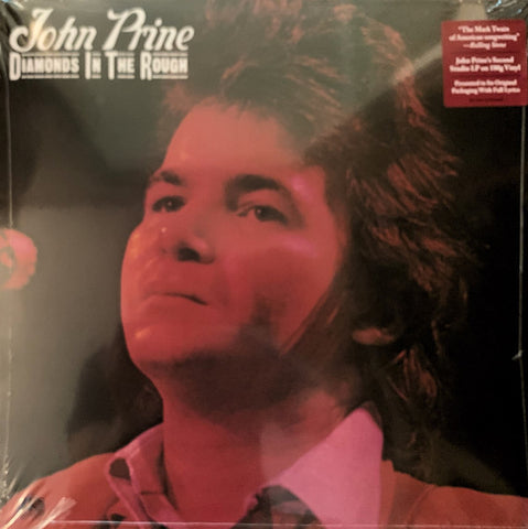 John Prine ‎– Diamonds In The Rough : Atlantic ‎– RD1 7240 / 603497846580 : Vinyl, LP, Album, Reissue, 180g