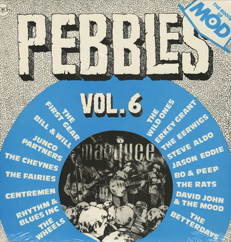 Various ‎– Pebbles Vol. 6 (The Roots Of Mod) : BFD Records ‎– BFD-5023 Series: Pebbles – Vol. 6 : Vinyl, LP, Compilation, Reissue, Blue Marbled