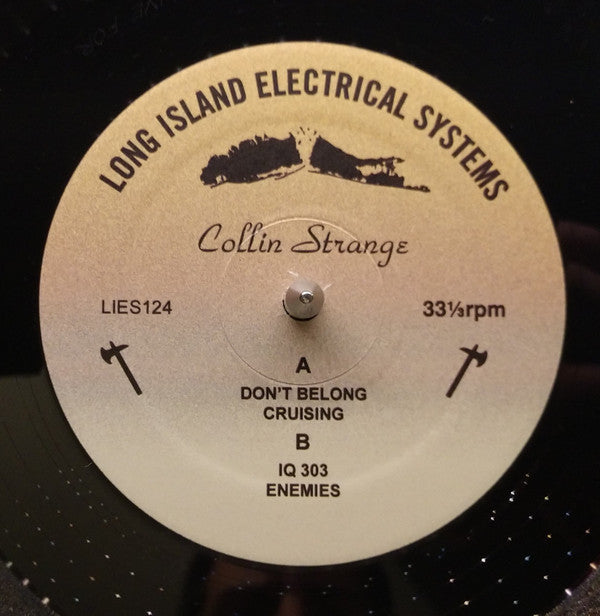 "Collin Strange* ‎– Don't Belong : L.I.E.S. (Long Island Electrical Systems) ‎– LIES124 : Vinyl, 12"", 33 ⅓ RPM"