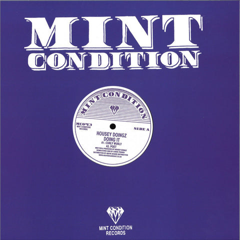 "Housey Doingz ‎– Doing It : Mint Condition (2) ‎– MC043 : Vinyl, 12"", Reissue, Remastered"
