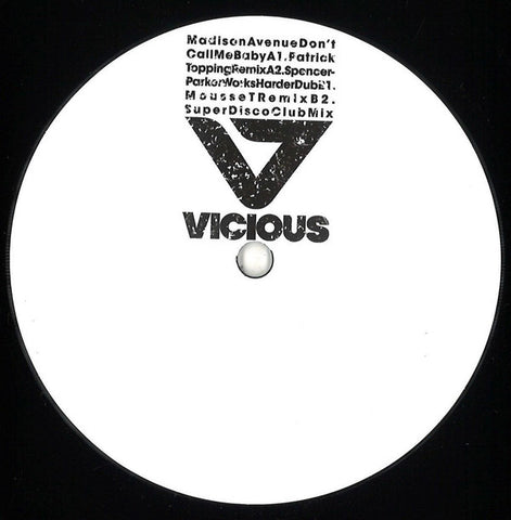 "Madison Avenue ‎– Don't Call Me Baby : Vicious Grooves ‎– VG12460 : Vinyl, 12"", Limited Edition, Promo"