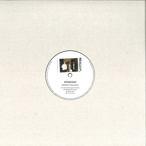 "Interstate (12) ‎– Seconds Of Your Love : Waxtefacts ‎– WXTFX006 : Vinyl, 12"", 33 ⅓ RPM, EP, 180 gr."