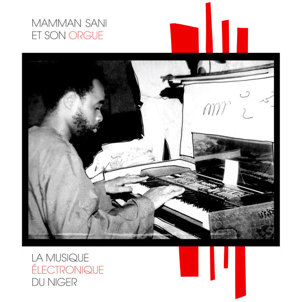 Mammane Sani* ‎– La Musique Électronique Du Niger : Sahel Sounds ‎– SS-011 : Vinyl, LP, Limited Edition, Repress