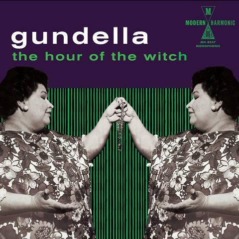 Gundella - The Hour Of The Witch : Modern Harmonic LP-MH-8047 - Vinyl, LP
