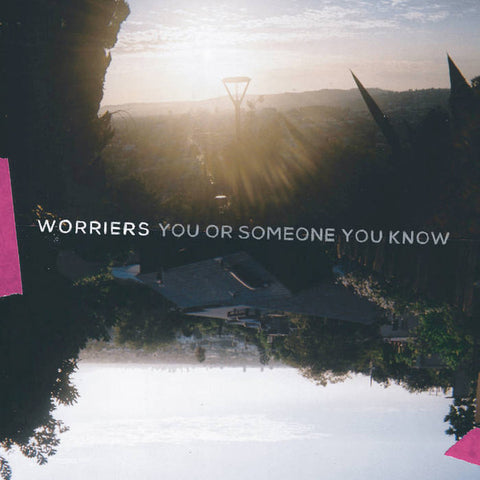 Worriers ‎– You or Someone You Know : 6131 Records ‎– 6131122 : Vinyl, LP, Album, Silver