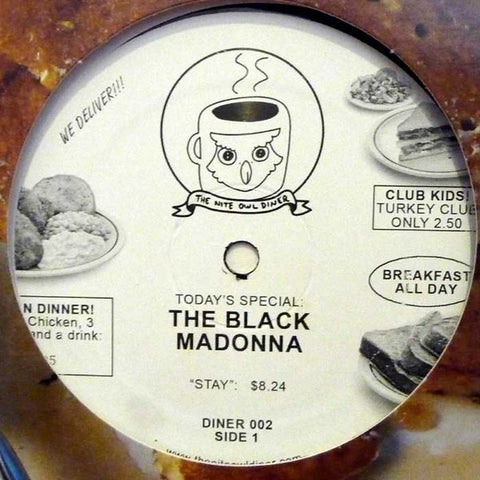 "The Black Madonna ‎– Stay / Venus Requiem : The Nite Owl Diner ‎– DINER 002 : Vinyl, 12"", Single, Repress"