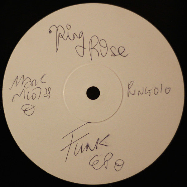 "Mr. Nicholas ‎– Funk EP : Ringrose Recordings ‎– RING010 : Vinyl, 10"", 33 ⅓ RPM, EP, Repress, White Label"