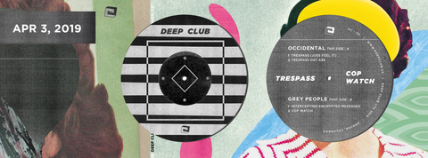 "Occidental / Grey People - Trespass / Cop Watch - Deep Club 05 - 12"" EP, Vinyl"