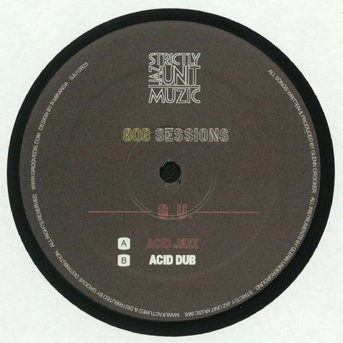 "G.U.* ‎– 808 Sessions : Strictly Jaz Unit Muzic ‎– SJU12R25 : Vinyl, 12"", 33 ⅓ RPM"