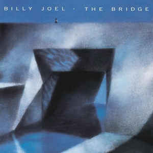 Billy Joel ‎– The Bridge : Columbia ‎– OC 40402, Columbia ‎– C 40402 : Vinyl, LP, Album