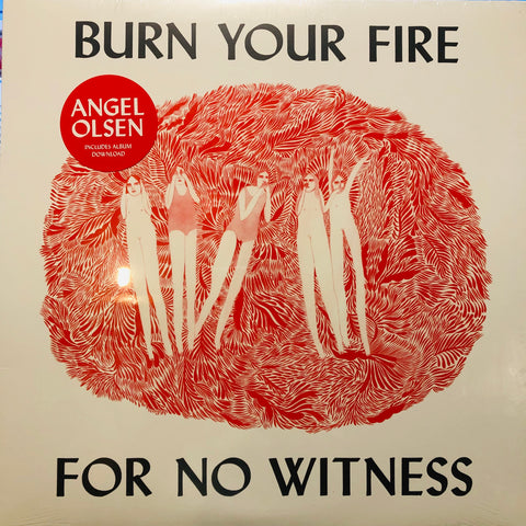 Angel Olsen ‎– Burn Your Fire For No Witness : Jagjaguwar ‎– JAG244 : Vinyl, LP, Album, Reissue, Repress