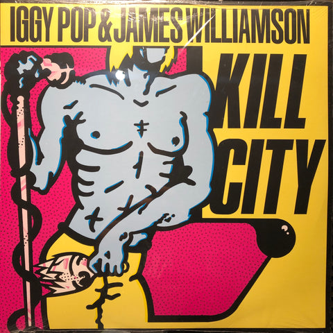 Iggy Pop & James Williamson ‎– Kill City : Alive Records ‎– Alive0112 1, Bomp! ‎– Alive0112 1 : Vinyl, LP, Album, Reissue, Remastered