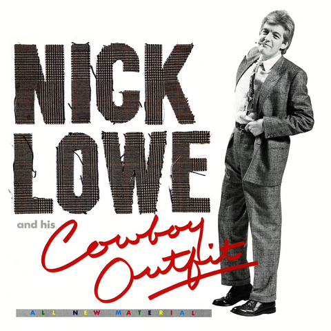 Nick Lowe - Nick Lowe and His Cowboy Outfit - Yep Roc Records YEP-2400 - Vinyl, LP