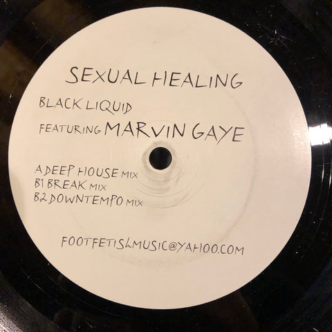 "Black Liquid featuring Marvin Gaye ‎– Sexual Healing : Foot Fetish ‎– FETISH 005 : Vinyl, 12"", Unofficial Release"