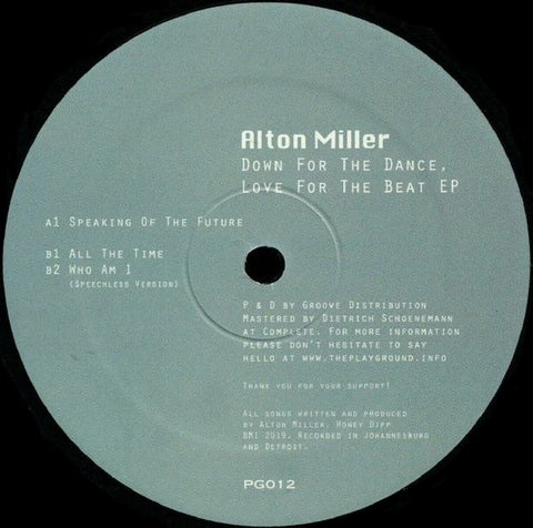 "Alton Miller ‎– Down For The Dance, Love For The Beat EP : The Playground (5) ‎– PG012 : Vinyl, 12"", 33 ⅓ RPM, 45 RPM, EP"