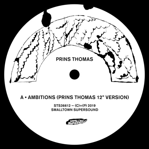 "Prins Thomas ‎– Ambitions : Smalltown Supersound ‎– STS36612 : Vinyl, 12"", EP"