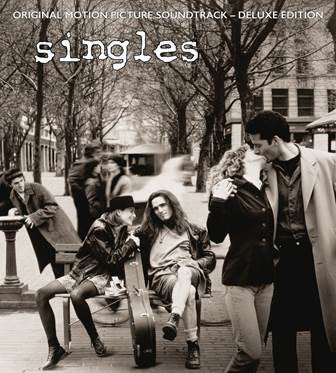 Various Artists - Singles (Soundtrack Deluxe Edition) [2LP+CD] (25th Anniversary, remastered, new expanded liner notes, includes CD with bonus tracks and rarities) - 889853155118 Legacy
