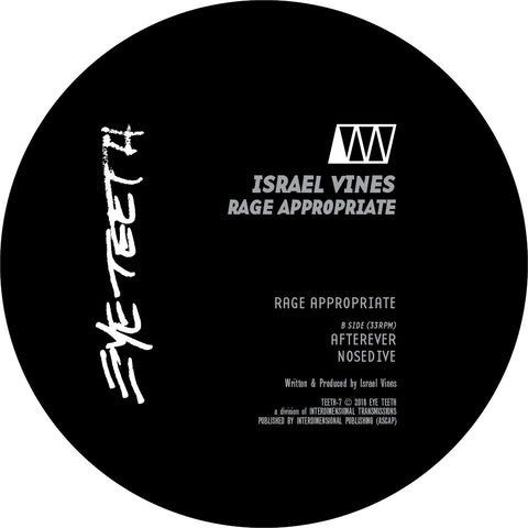"Israel Vines - Rage Appropriate : Eye Teeth 007 - 12"", Vinyl"