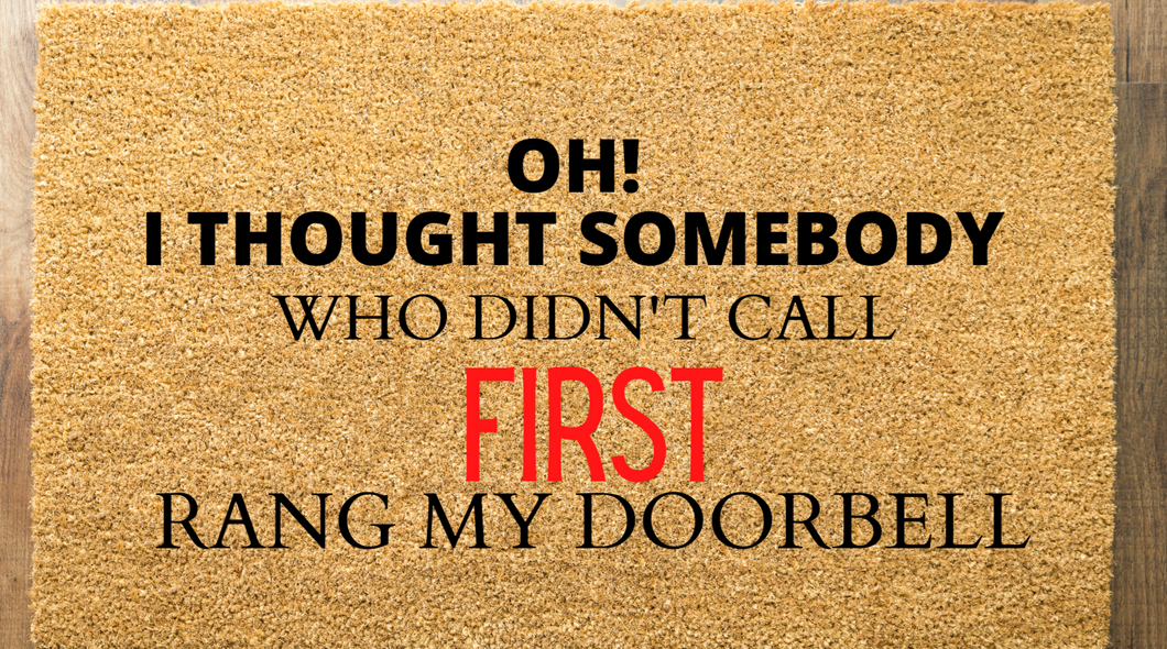 Call First Door Mat