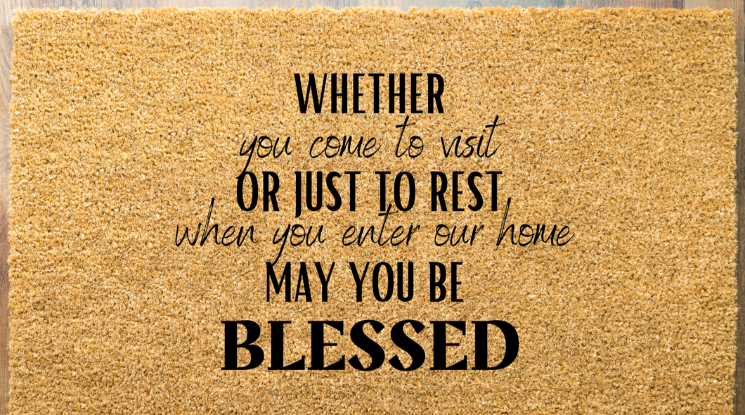 May You Be Blessed Door Mat