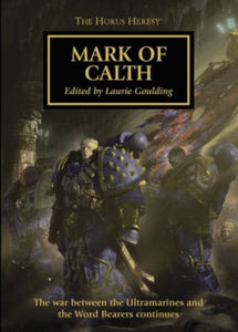 Horus Heresy - Mark of Calth