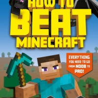 How To Beat Minecraft