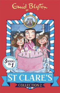 St Clare's Collection 2 : Books 4-6