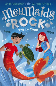 Mermaids Rock: The Ice Giant