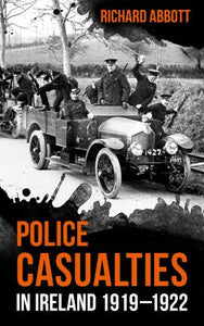 Police Casualties in Ireland, 1919-1922
