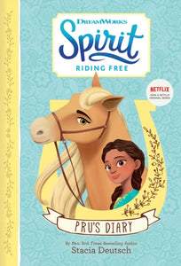 Spirit Riding Free - Pru's Diary