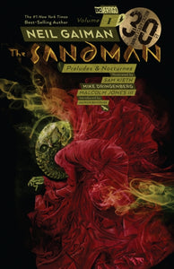 The Sandman Volume 1 : Preludes and Nocturnes 30th Anniversary Edition