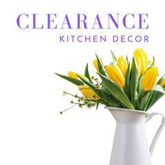 Clearance - Kitchen Decor