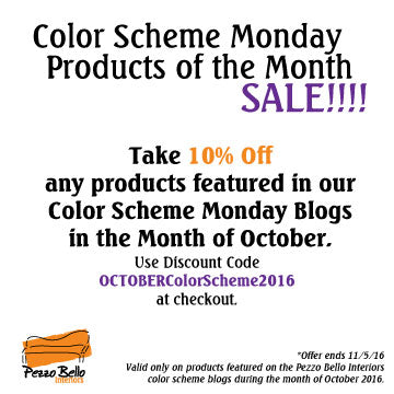 Color Scheme Monday Sale - October 2016 - Pezzo Bello Interiors