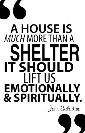 Quote Me - A House is Much More Than a Shelter It Should Lift Us Emotionally and Spiritually - Pezzo Bello Interiors