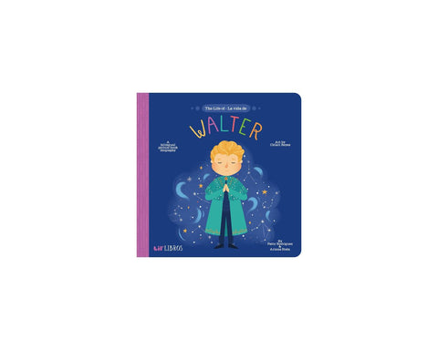 Lil' Libros - The Life of / La Vida De Walter