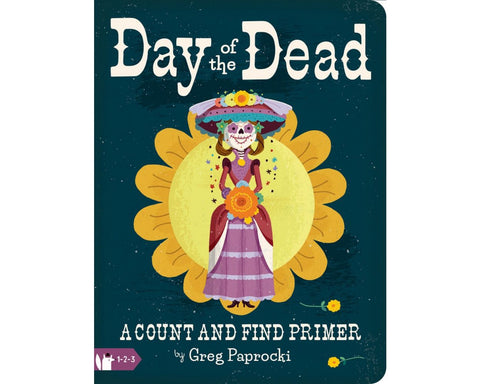 Babylit - Day of the Dead: A Count and Find Primer