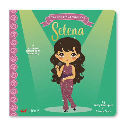 Lil' Libros  - The Life Of / La Vida De Selena