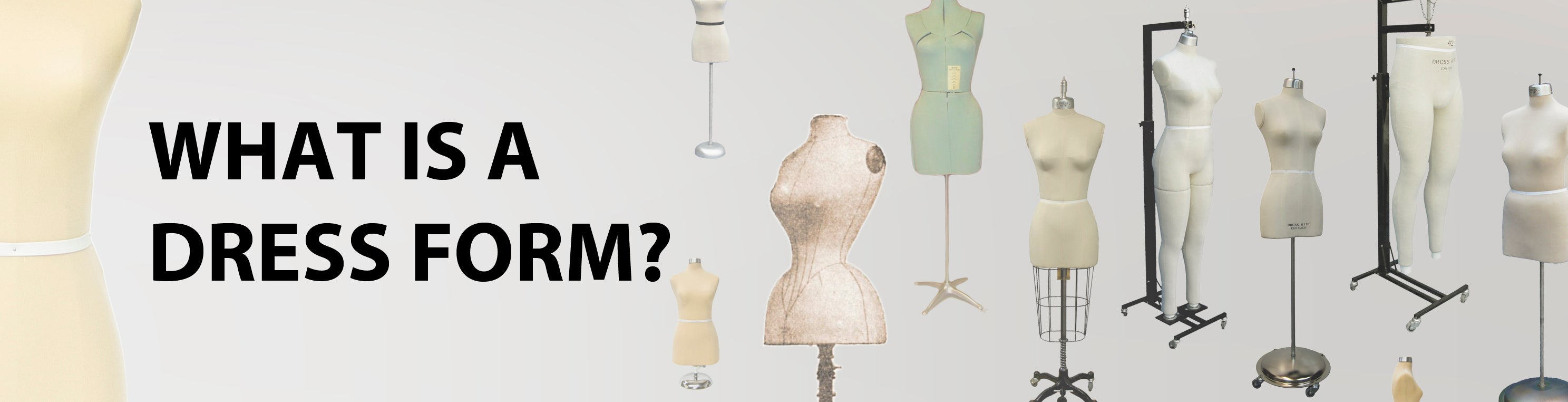 What is a dress form?