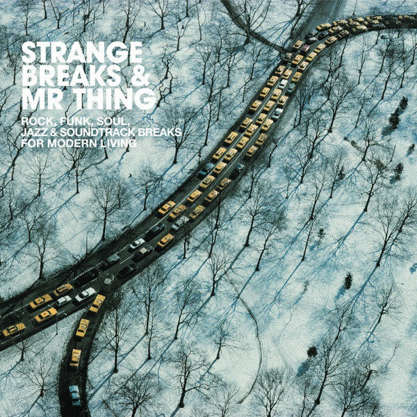 Strange Breaks & Mr. Thing