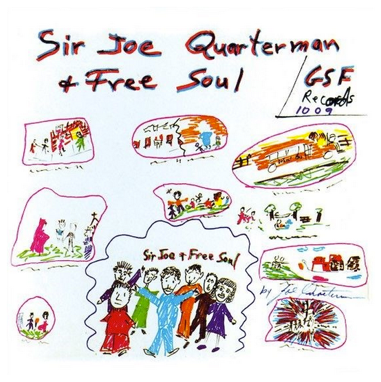 Sir Joe Quarterman & Free Soul