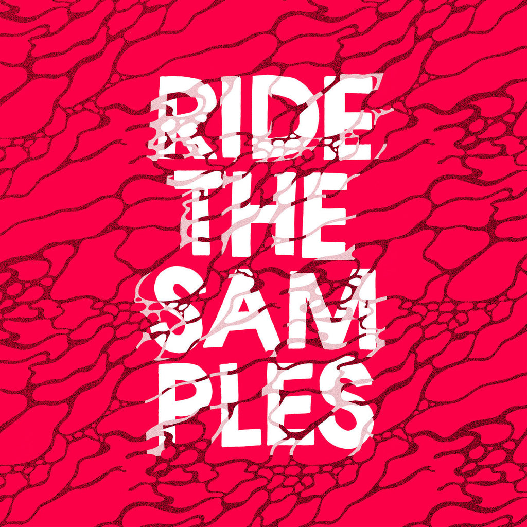 Ride The Samples