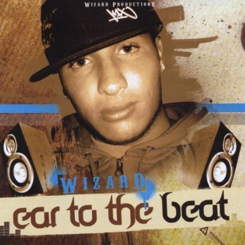 Wizard: Ear To The Beat