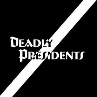 Deadlypresidents