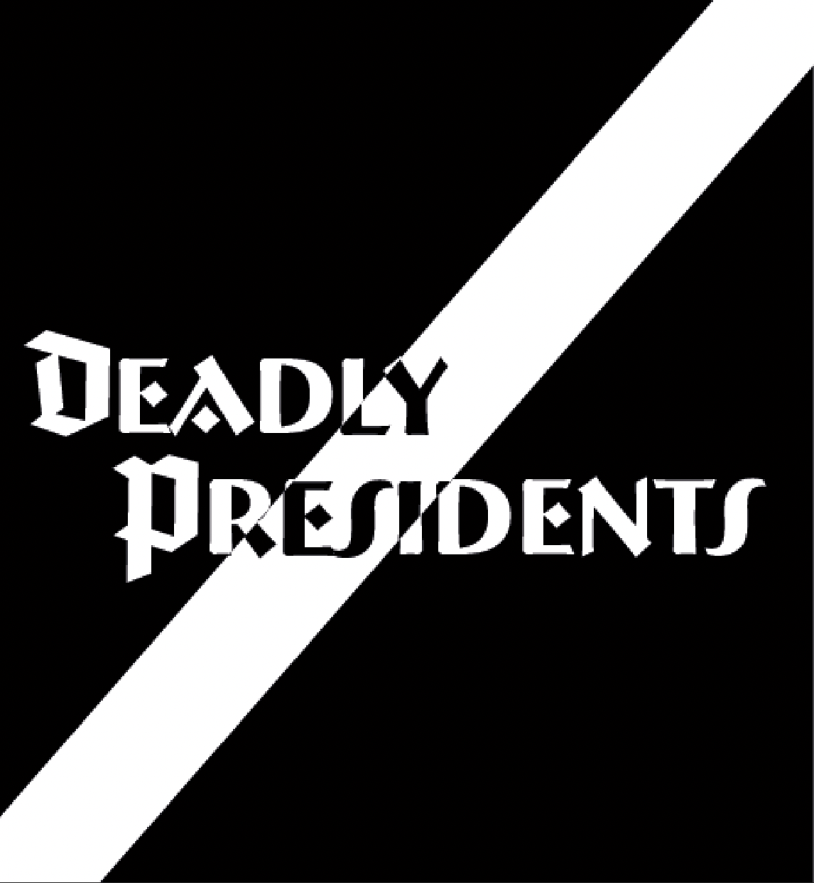 Deadly Presidents