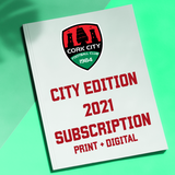 2021 CITY EDITION Subscription - Print & Digital
