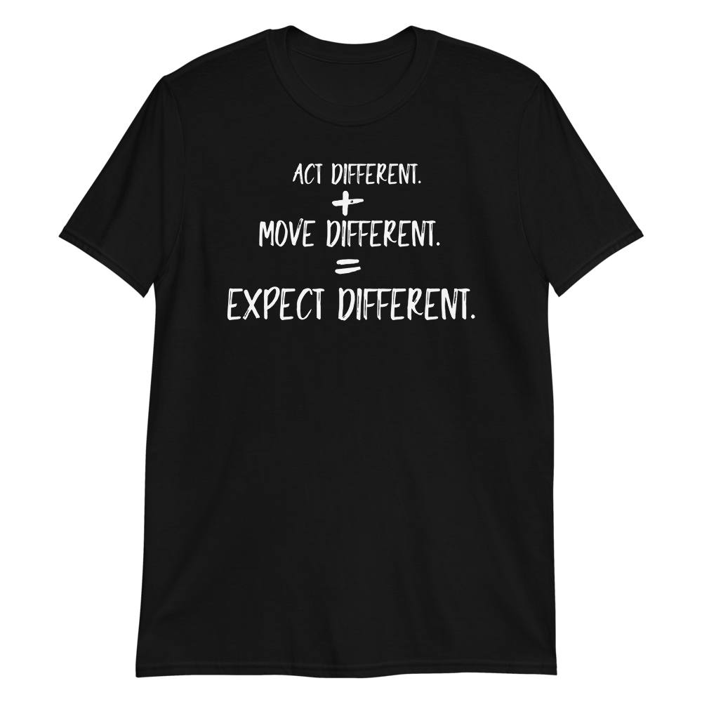 """The Brand""- Act Different. Move Different. Expect Different. ™"