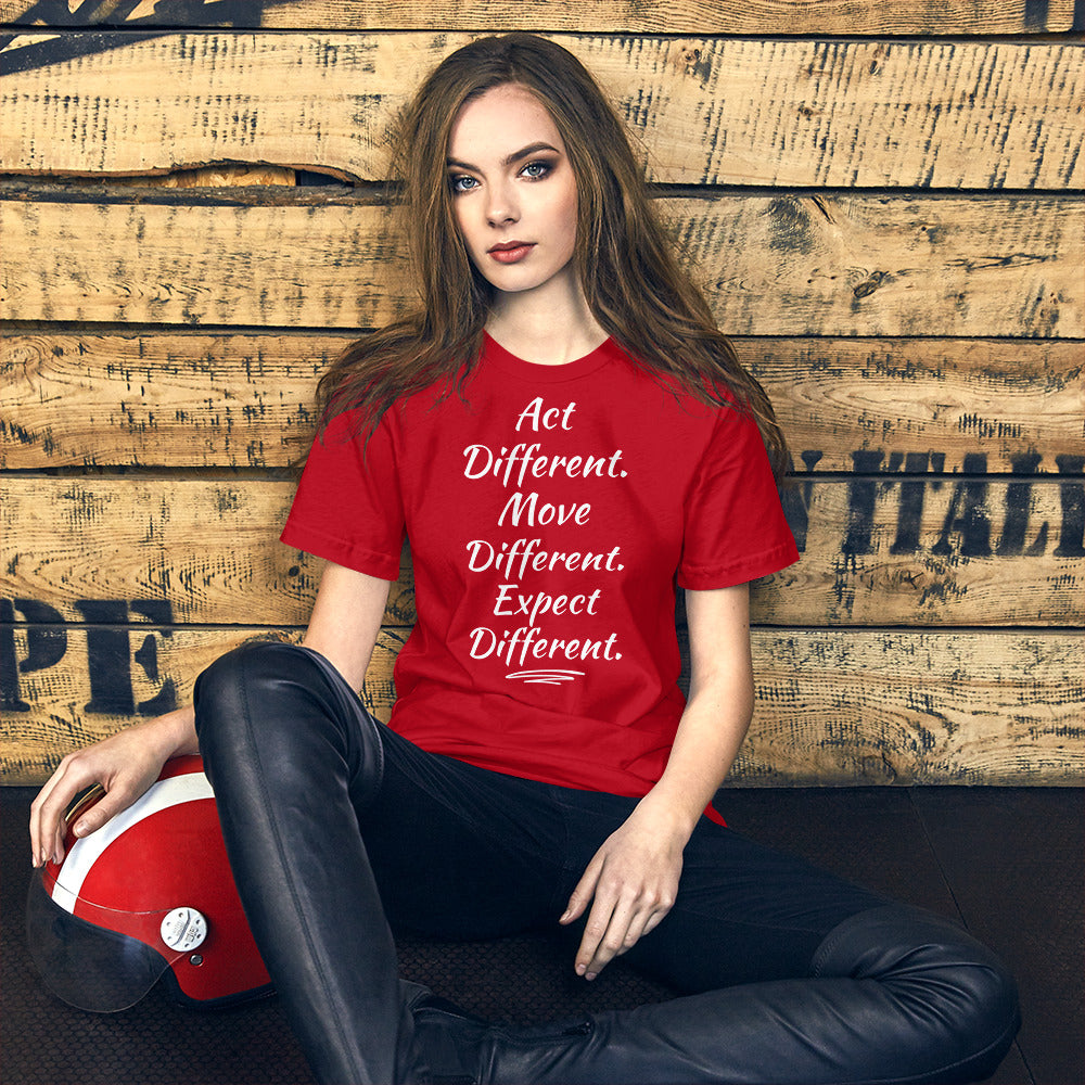 Act Different. Move Different. Expect Different. ™ Unisex T-Shirt