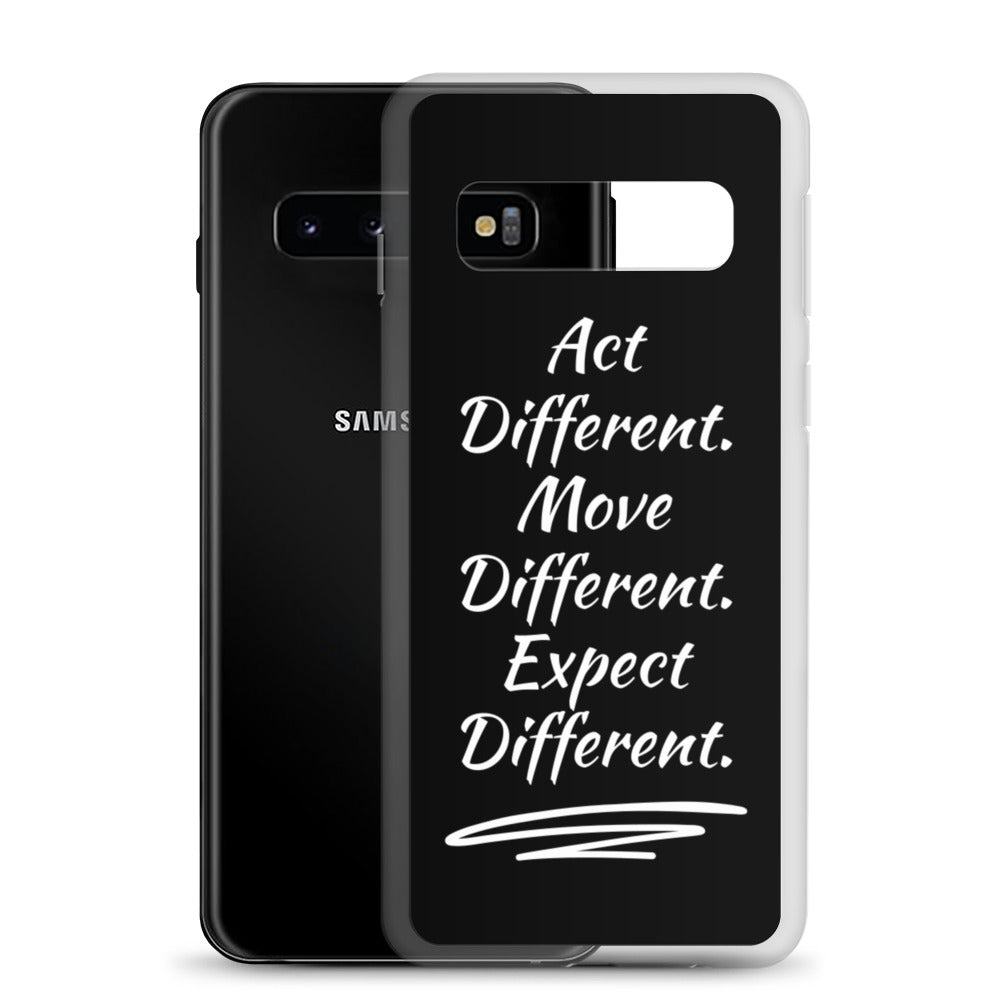 Act Different. Move Different. Expect Different. ™ Samsung Case