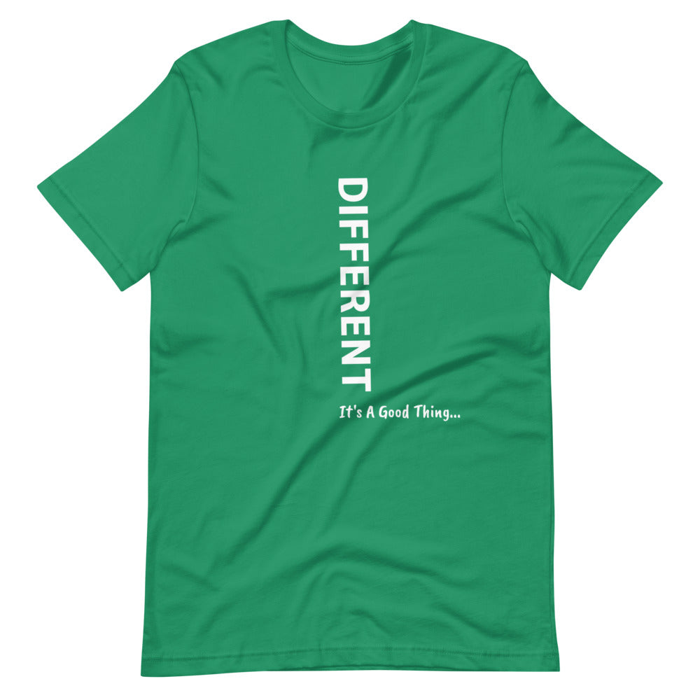 Different It's A Good Thing Vertical  Unisex T-Shirt
